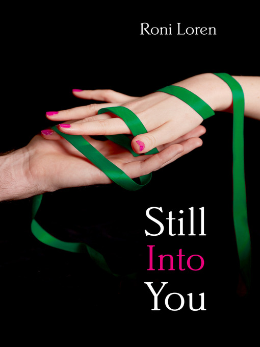 Still Into You (Novella) (Loving on the Edge series) (eBook)